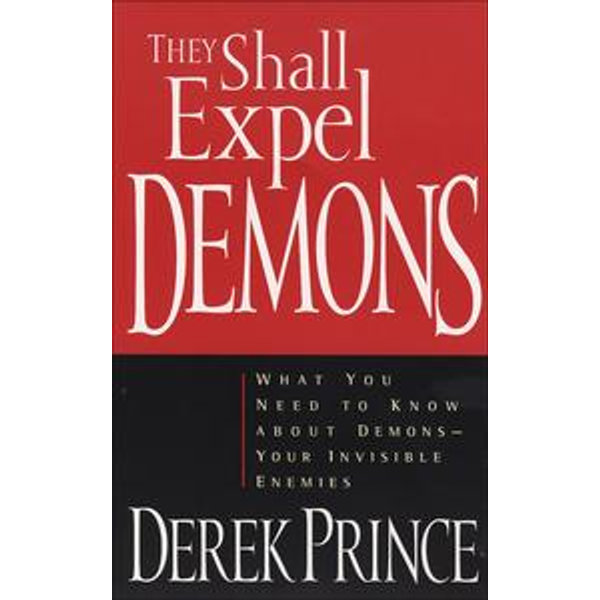 They Shall Expel Demons - Derek Prince | 2020-eala-conference.org