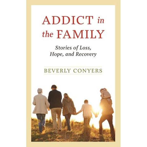 Addict in the Family - Beverly Conyers   Karta-nauczyciela.org