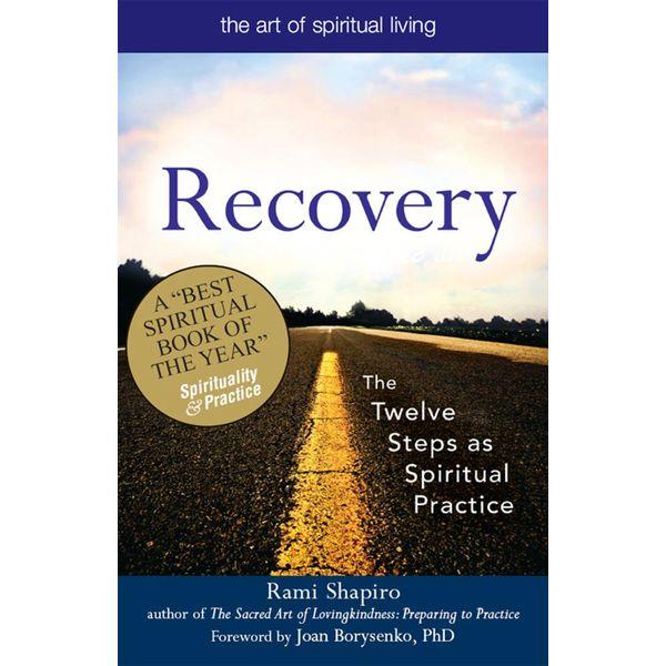 Recovery-The Sacred Art - Rabbi Rami Shapiro   2020-eala-conference.org