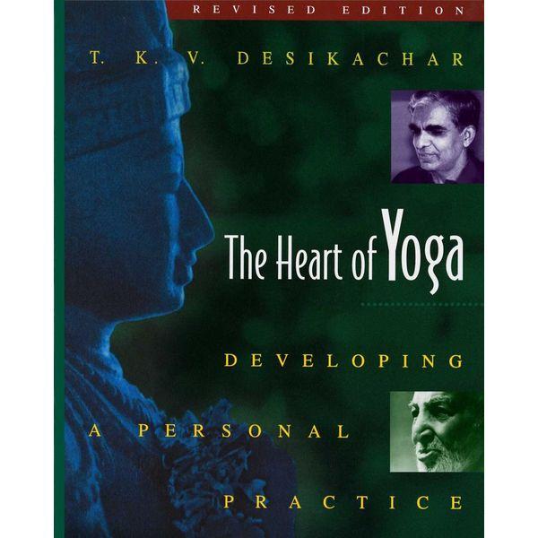 The Heart of Yoga - T. K. V. Desikachar   2020-eala-conference.org