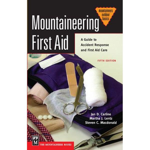 Mountaineering First Aid - Jan Carline Ph.D | Karta-nauczyciela.org