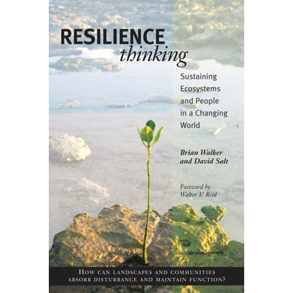 Resilience Thinking - Brian Walker, David Salt, Walter Reid (Foreword by) | 2020-eala-conference.org