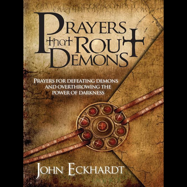 Prayers That Rout Demons - John Eckhardt   Karta-nauczyciela.org