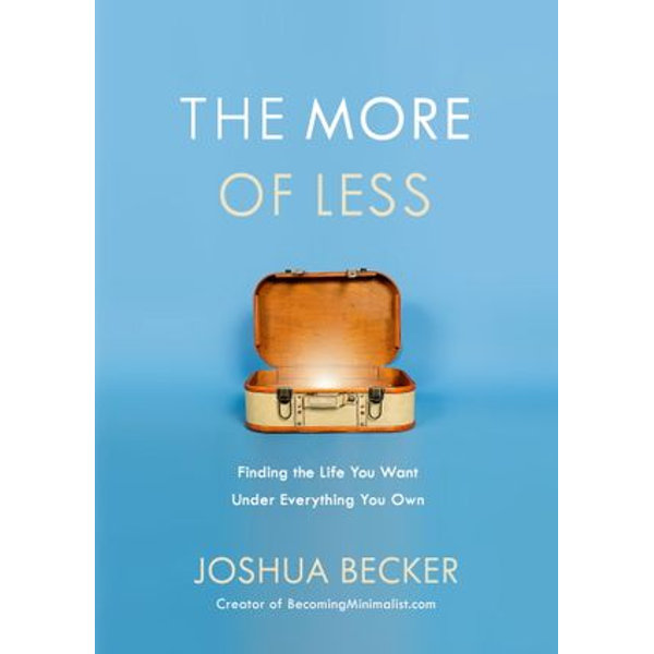 The More of Less - Joshua Becker | 2020-eala-conference.org