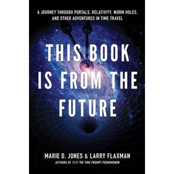 This Book is From the Future - Marie D. Jones, Larry Flaxman | Karta-nauczyciela.org
