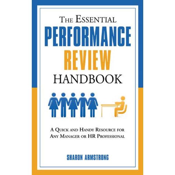 The Essential Performance Review Handbook - Sharon Armstrong   Karta-nauczyciela.org