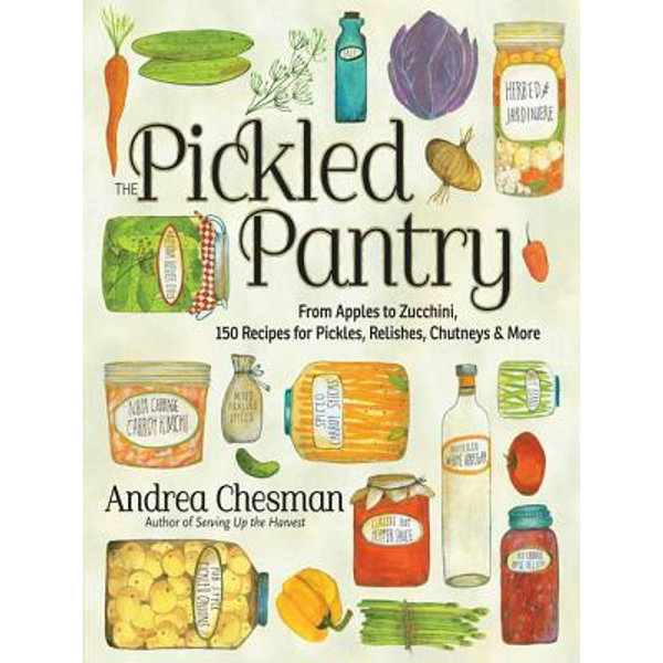 The Pickled Pantry - Andrea Chesman | 2020-eala-conference.org