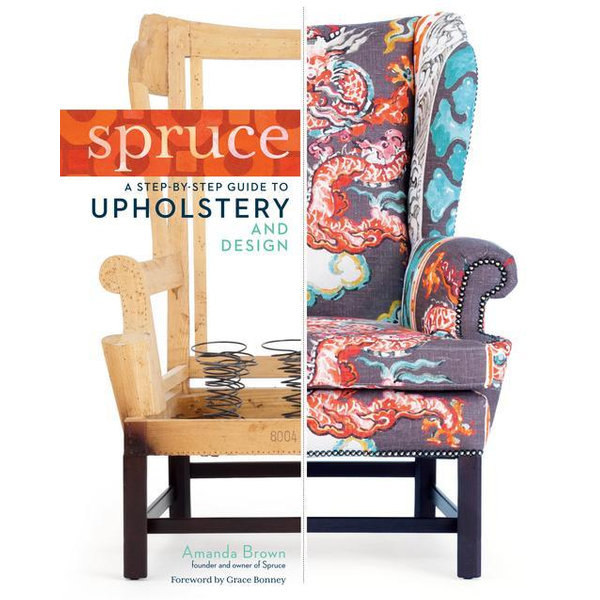 Spruce - Amanda Brown, Grace Bonney (Foreword by) | 2020-eala-conference.org