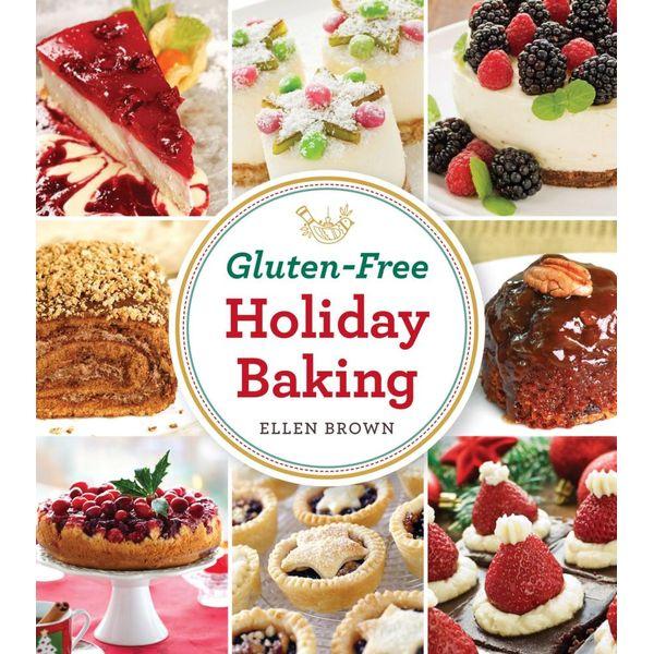 Gluten-Free Holiday Baking - Ellen Brown | Karta-nauczyciela.org