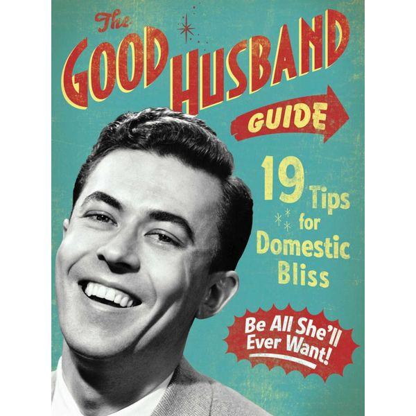 The Good Husband Guide - Ladies' Homemaker Monthly | Karta-nauczyciela.org