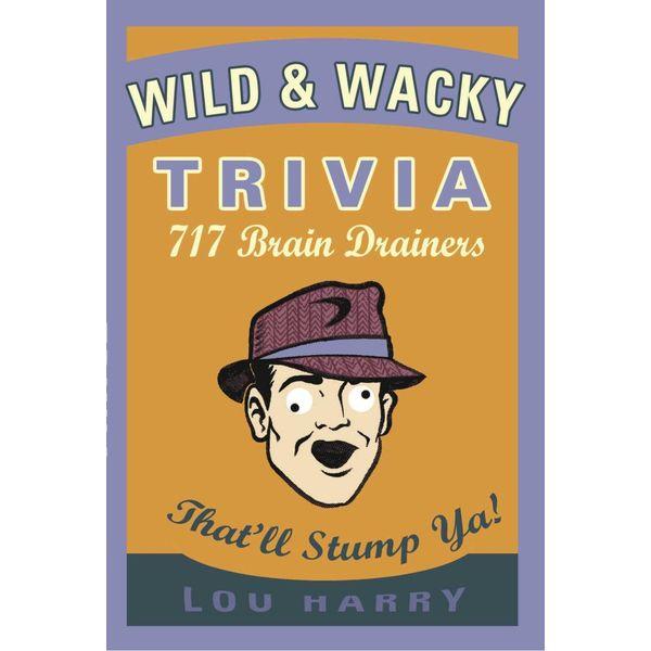 Wild N Wacky Trivia - Lou Harry | Karta-nauczyciela.org