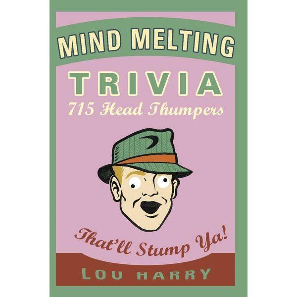Mind Melting Trivia - Lou Harry   Karta-nauczyciela.org