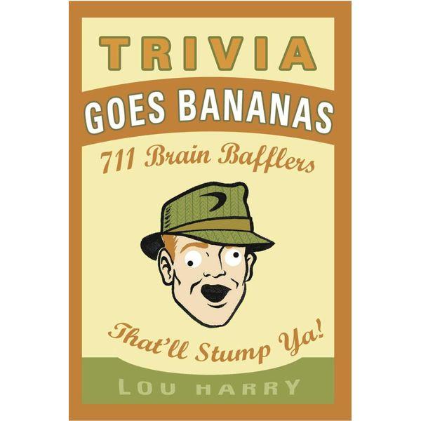 Trivia Goes Bananas - Lou Harry | Karta-nauczyciela.org