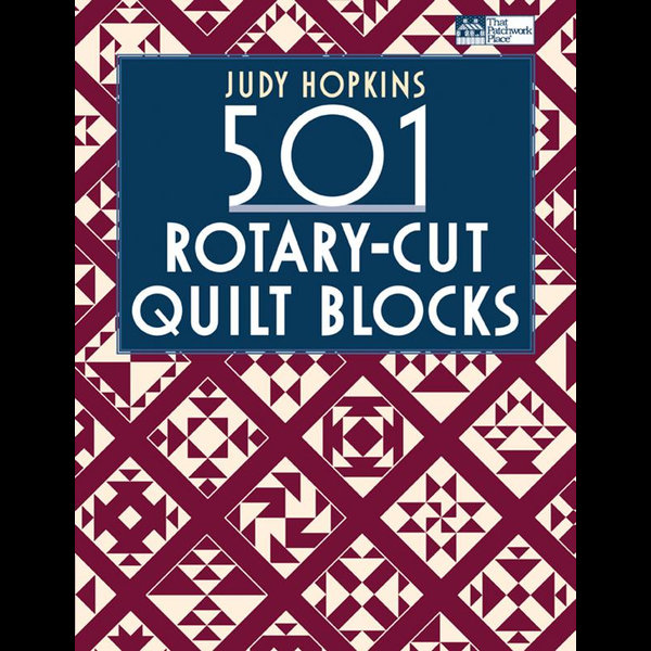 501 Rotary-Cut Quilt Blocks - Judy Hopkins | 2020-eala-conference.org