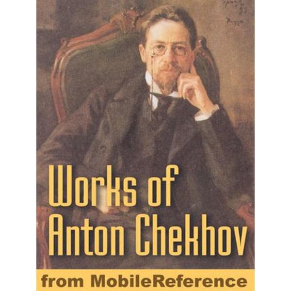 Works Of Anton Pavlovich Chekhov - Anton Pavlovich Chekhov | Karta-nauczyciela.org