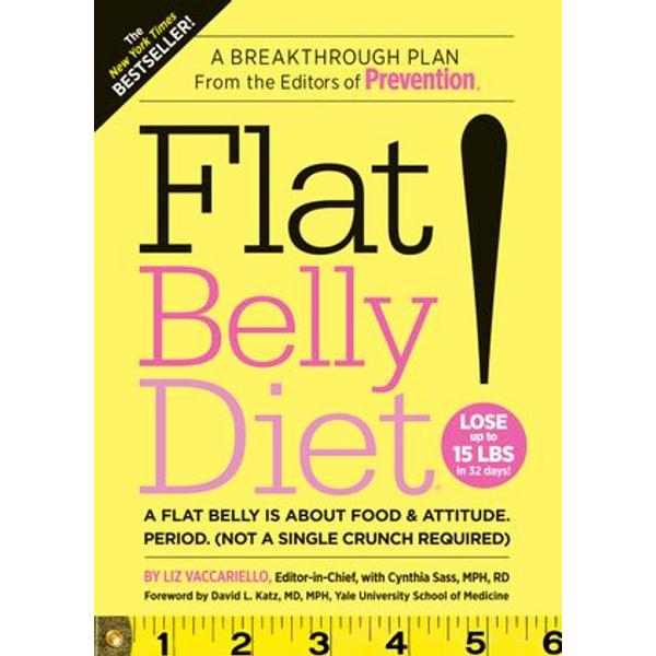 Flat Belly Diet! - Liz Vaccariello, Cynthia Sass, David L. Katz (Foreword by) | Karta-nauczyciela.org