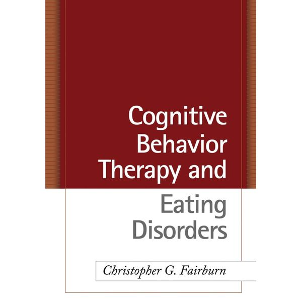 Cognitive Behavior Therapy and Eating Disorders - Christopher G. Fairburn | Karta-nauczyciela.org
