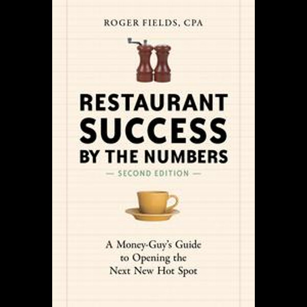 Restaurant Success by the Numbers, Second Edition - Roger Fields   2020-eala-conference.org
