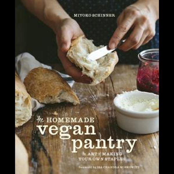 The Homemade Vegan Pantry - Miyoko Schinner, Isa Chandra Moskowitz (Foreword by) | Karta-nauczyciela.org