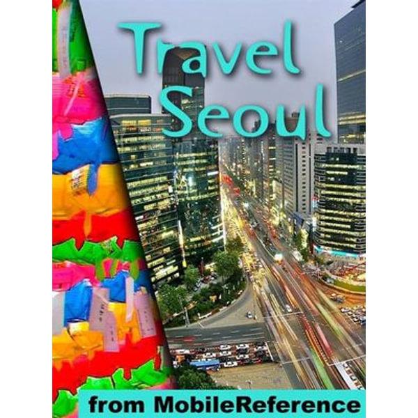 Travel Seoul, South Korea - MobileReference | Karta-nauczyciela.org