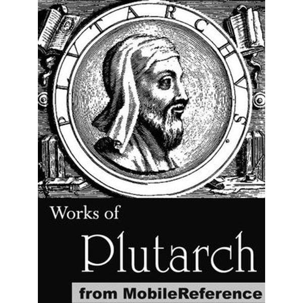 Works Of Plutarch - Plutarch   Karta-nauczyciela.org