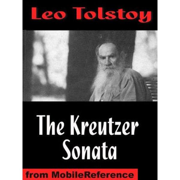 The Kreutzer Sonata, And Other Stories - Leo Tolstoy, Benjamin R. Tucker (Translator) | Karta-nauczyciela.org