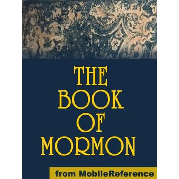 The Book Of Mormon (Mobi Classics) - Church of Jesus Christ of Latter-day Saints | 2020-eala-conference.org