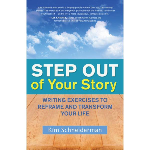 Step Out of Your Story - Kim Schneiderman | Karta-nauczyciela.org