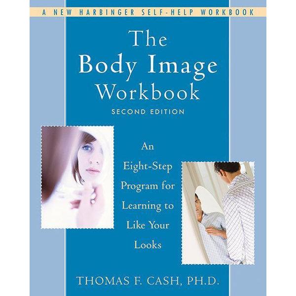 The Body Image Workbook - Thomas Cash   2020-eala-conference.org