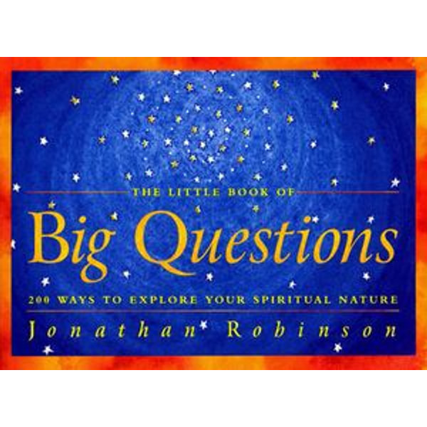 The Little Book of Big Questions - Jonathan Robinson | 2020-eala-conference.org