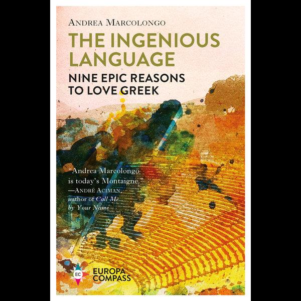 The Ingenious Language - Andrea Marcolongo, Will Schutt (Translator)   2020-eala-conference.org