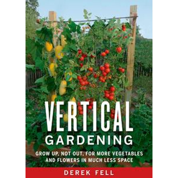 Vertical Gardening - Derek Fell   Karta-nauczyciela.org
