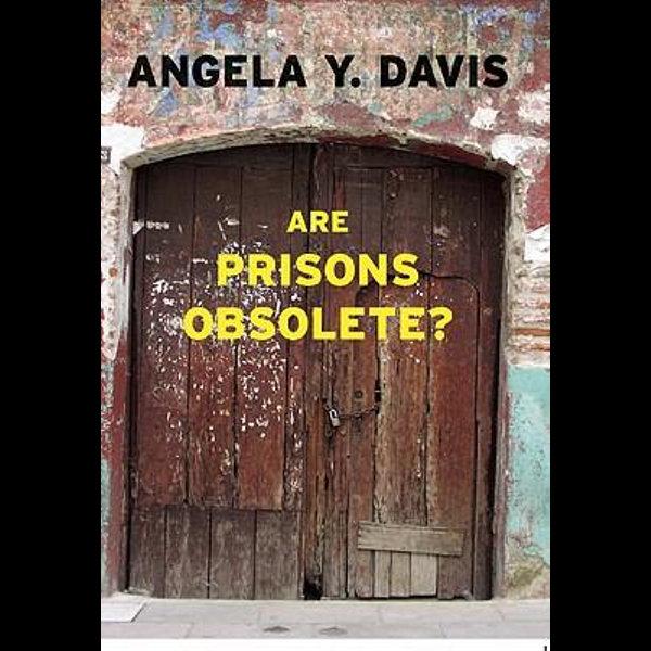 Are Prisons Obsolete? - Angela Y. Davis | Karta-nauczyciela.org