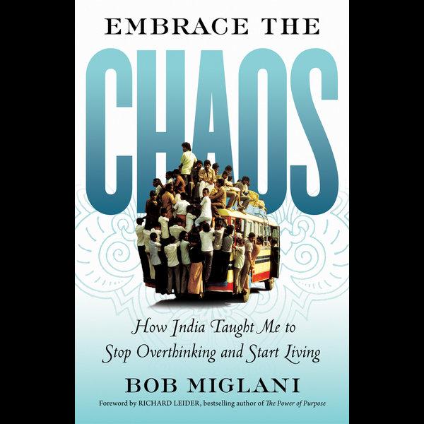 Embrace the Chaos - Bob Miglani | 2020-eala-conference.org