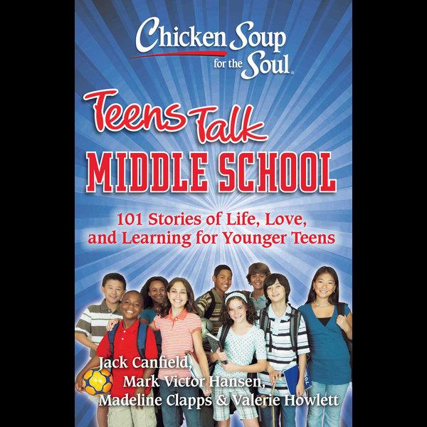 Chicken Soup for the Soul: Teens Talk Middle School - Jack Canfield, Mark Victor Hansen   Karta-nauczyciela.org