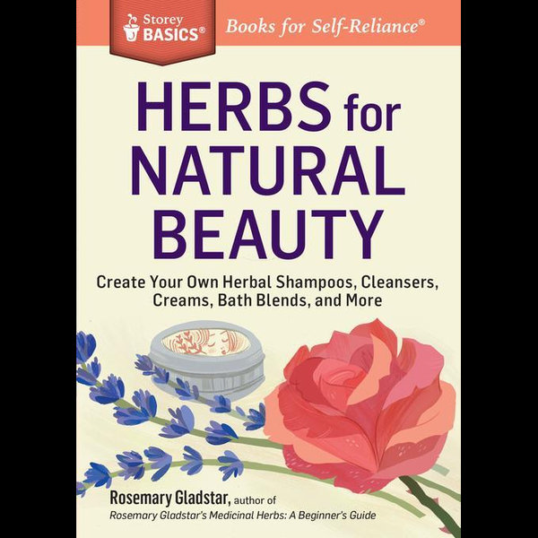 Herbs for Natural Beauty - Rosemary Gladstar   2020-eala-conference.org