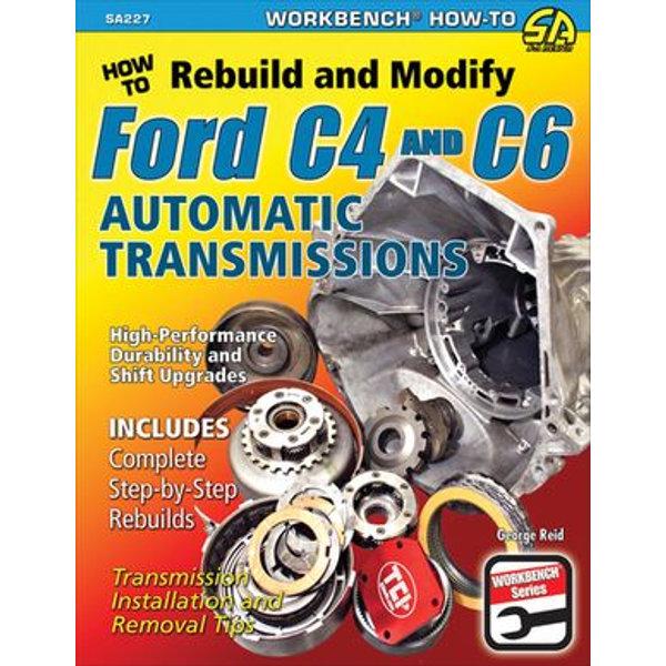 How to Rebuild & Modify Ford C4 & C6 Automatic Transmissions - George Reid | Karta-nauczyciela.org