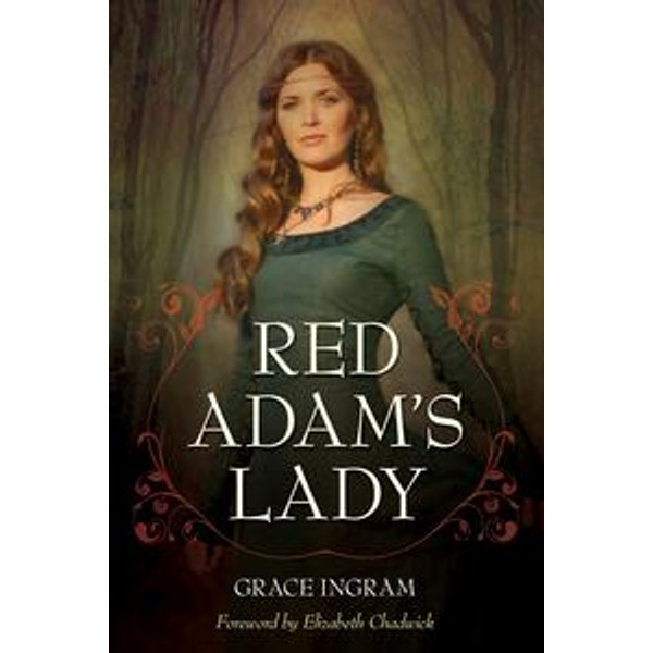 Red Adam's Lady - Grace Ingram, Elizabeth Chadwick   2020-eala-conference.org