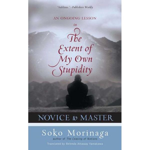 Novice to Master - Soko Morinaga, Belenda Attaway Yamakawa (Translator) | Karta-nauczyciela.org