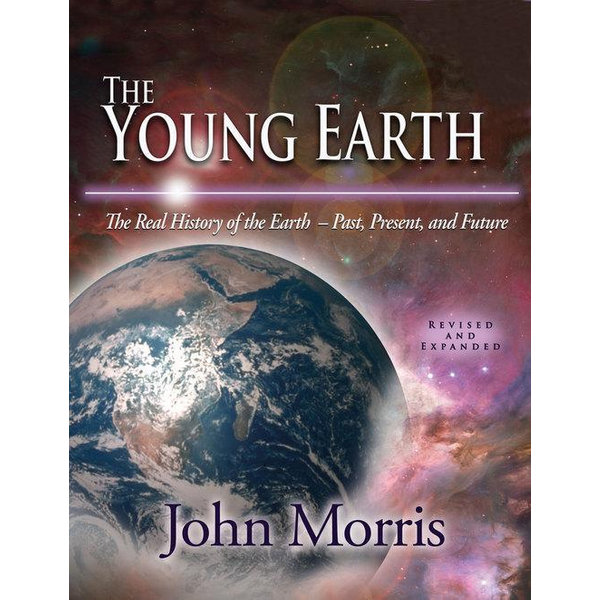 The Young Earth - Dr. John D. Morris   2020-eala-conference.org