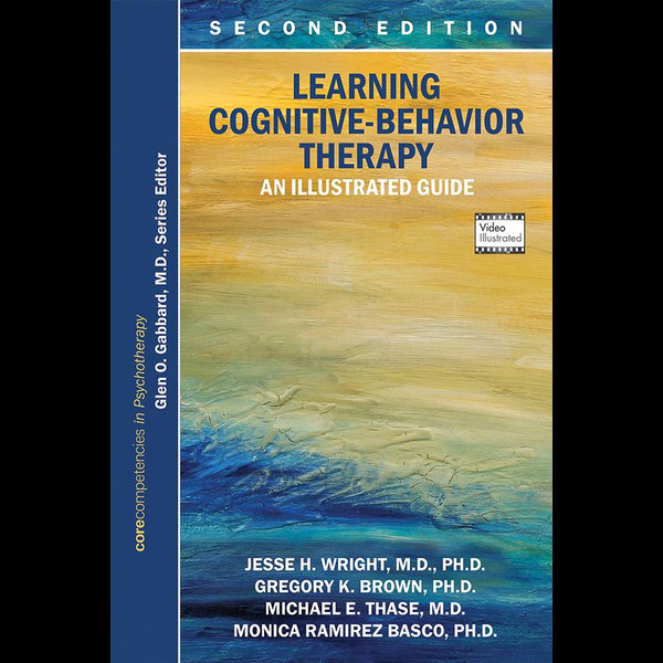 Learning Cognitive-Behavior Therapy - Jesse H. Wright, Gregory K. Brown, Michael E. Thase, Monica Ramirez Basco, Glen O. Gabbard (Editor) | 2020-eala-conference.org