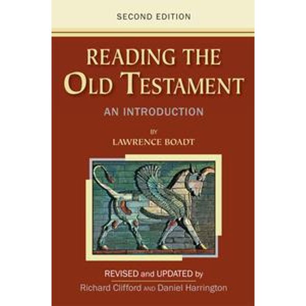 Reading the Old Testament - Lawrence Boadt; Revised and Updated by Richard Clifford and Daniel Harrington   Karta-nauczyciela.org