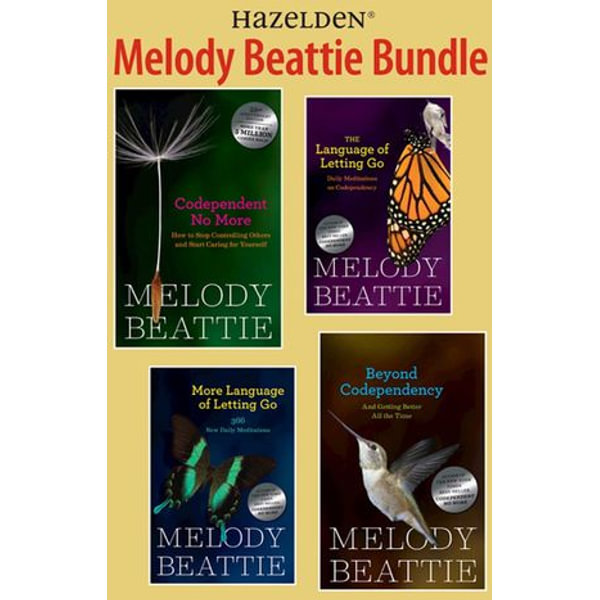 Melody Beattie 4 Title Bundle: Codependent No More and 3 Other Best Sellers by M - Melody Beattie | 2020-eala-conference.org