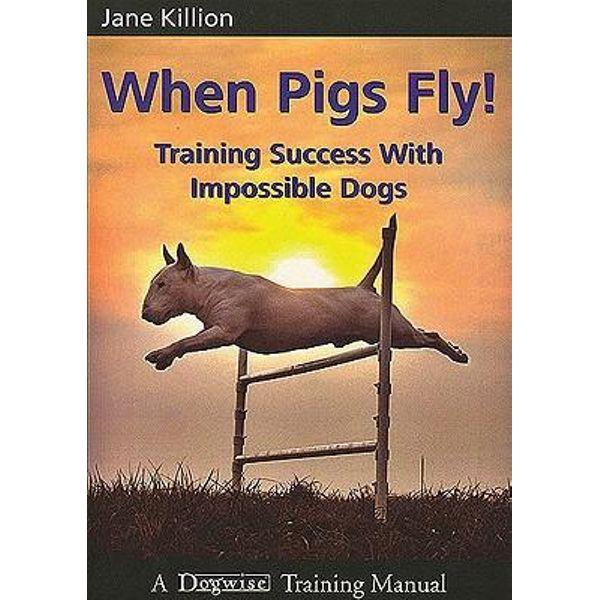 When Pigs Fly - Jane Killion | 2020-eala-conference.org