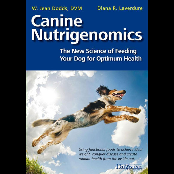 Canine Nutrigenomics - W. Jean Dodds, Diana Laverdure-Dunetz (Editor)   Karta-nauczyciela.org