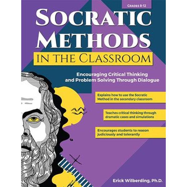 Socratic Methods in the Classroom - Erick Wilberding | Karta-nauczyciela.org