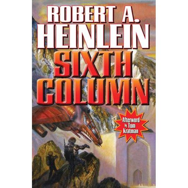 Sixth Column - Robert A. Heinlein, Mike Kupari   Karta-nauczyciela.org