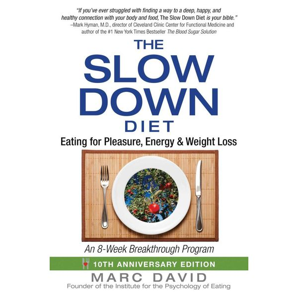 The Slow Down Diet - Marc David | 2020-eala-conference.org