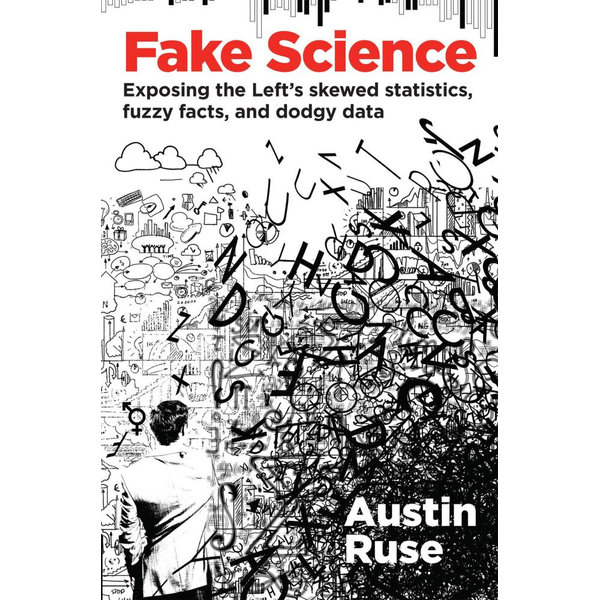 Fake Science - Austin Ruse | 2020-eala-conference.org