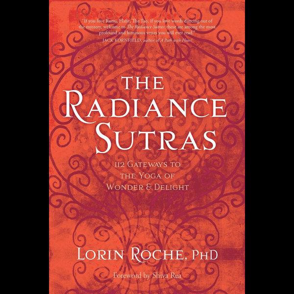 The Radiance Sutras - Shiva Rea (Foreword by) | Karta-nauczyciela.org
